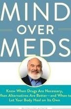 Mind Over Meds Dr. Andrew Weil, MD