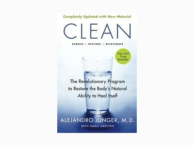 Clean by Alejandro Junger, MD