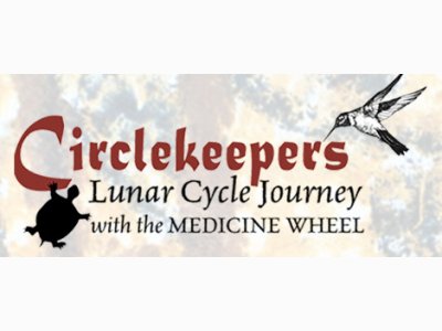 Circlekeepers | Lunar Cycle Journey with the Medicine Wheel | Susan Grace Lawton, CMP
