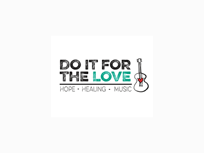 DO IT FOR THE LOVE | hope. healing. music.